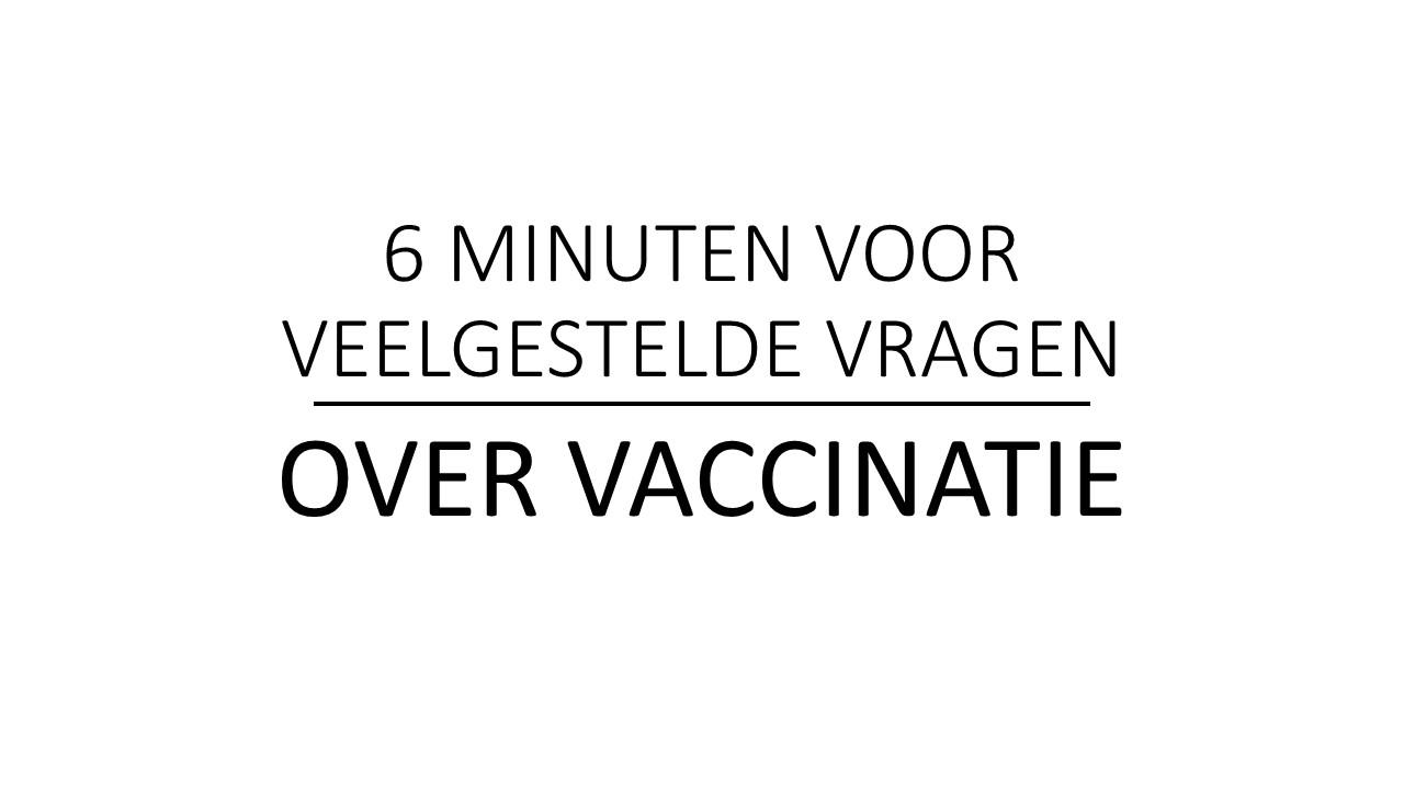 18a35806820 Veelgestelde vragen over vaccinatie in 6 minuten (video) - HUDERF